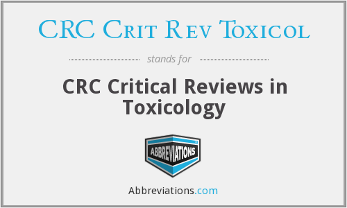 What does CRC CRIT REV TOXICOL stand for?