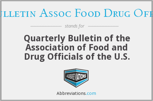 Q Bulletin Assoc Food Drug Off. U.S. - Quarterly Bulletin of the Association of Food and Drug Officials of the U.S.