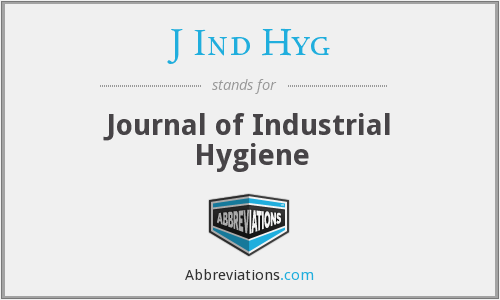 J Ind Hyg - Journal of Industrial Hygiene