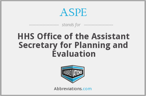 ASPE - HHS Office of the Assistant Secretary for Planning and Evaluation