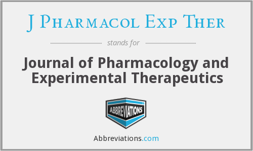 J Pharmacol Exp Ther - Journal of Pharmacology and Experimental Therapeutics