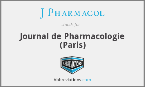 J Pharmacol - Journal de Pharmacologie (Paris)