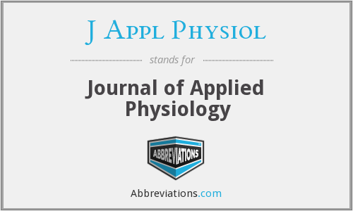What does J APPL PHYSIOL stand for?