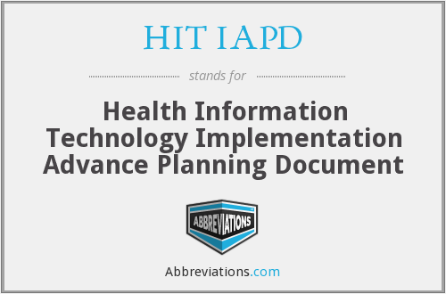 HIT IAPD - Health Information Technology Implementation Advance Planning Document