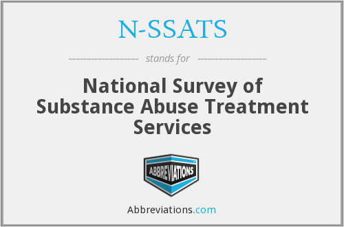 N-SSATS - National Survey of Substance Abuse Treatment Services