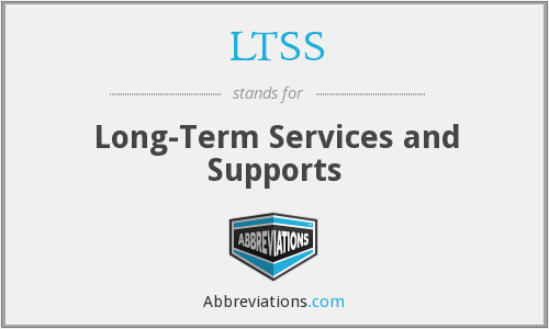 LTSS - long-term services and supports
