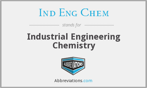 What does IND ENG CHEM stand for?