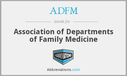 ADFM - Association of Departments of Family Medicine