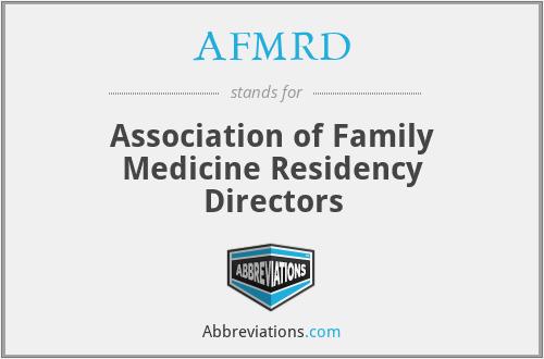 AFMRD - Association of Family Medicine Residency Directors
