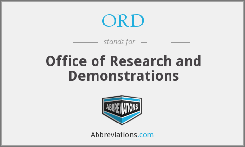 ORD - Office of Research and Demonstrations
