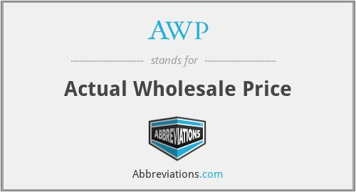 AWP - Actual Wholesale Price