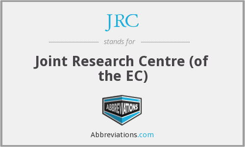 JRC - Joint Research Centre (of the EC)