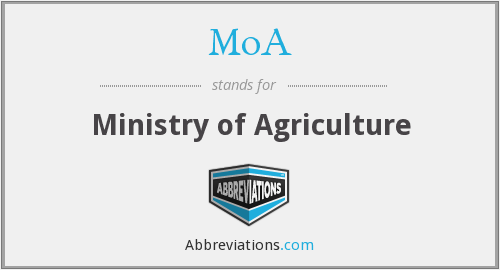 MoA - Ministry of Agriculture