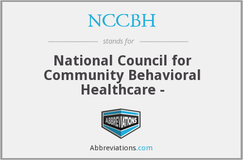 NCCBH - National Council for Community Behavioral Healthcare -