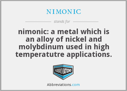 What does NIMONIC stand for?