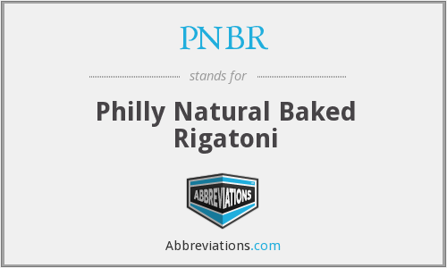 What does rigatoni stand for?