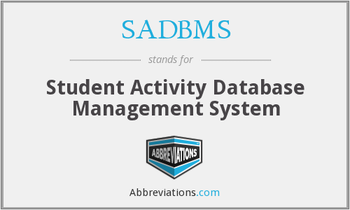 What does SADBMS stand for?