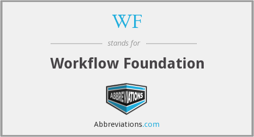 WF - Workflow Foundation