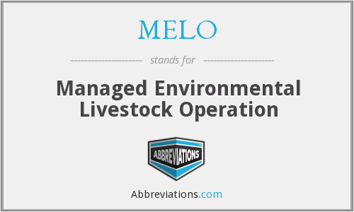 MELO - Managed Environmental Livestock Operation