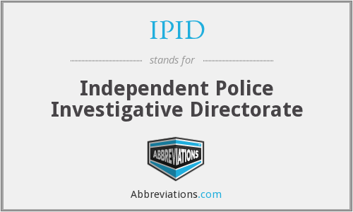 IPID - Independent Police Investigative Directorate