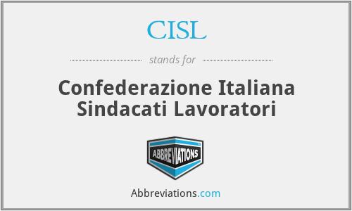 CISL - Confederazione Italiana Sindacati Lavoratori