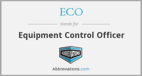 ECO - Equipment Control Officer