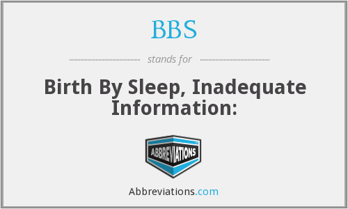 BBS - Birth By Sleep, Inadequate Information: