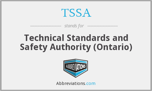 TSSA - Technical Standards and Safety Authority (Ontario)