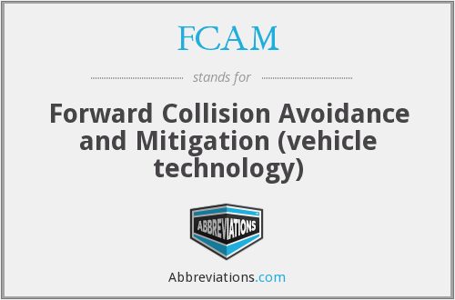 FCAM - Forward Collision Avoidance and Mitigation (vehicle technology)