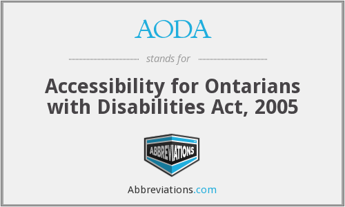 AODA - Accessibility for Ontarians with Disabilities Act, 2005