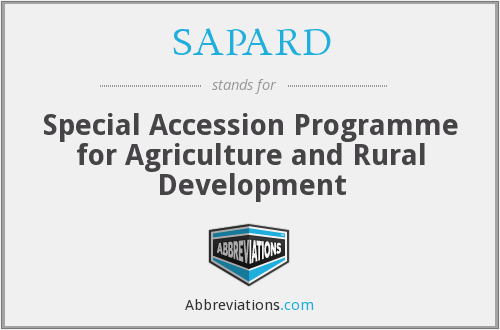 SAPARD - Special Accession Programme for Agriculture and Rural Development