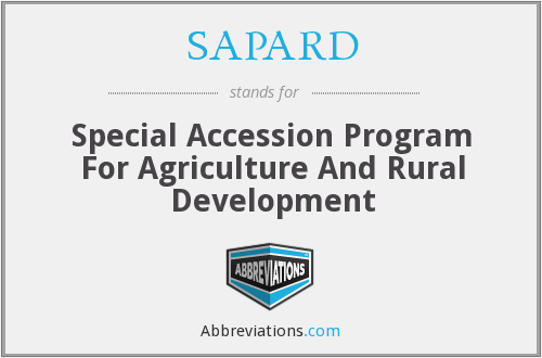 SAPARD - Special Accession Program For Agriculture And Rural Development
