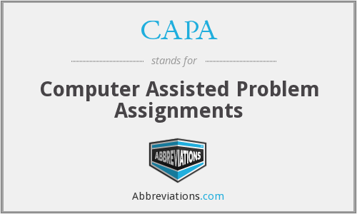 CAPA - Computer Assisted Problem Assignments