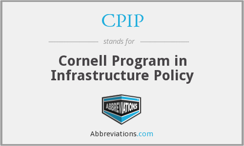 CPIP - Cornell Program in Infrastructure Policy