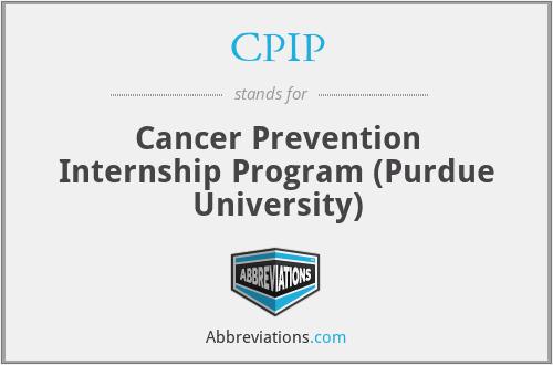 CPIP - Cancer Prevention Internship Program (Purdue University)