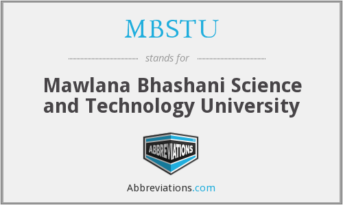 What does MBSTU stand for?