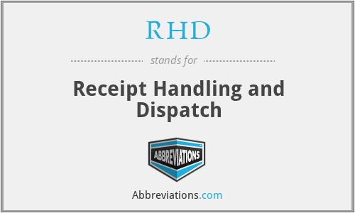 RHD - Receipt Handling and Dispatch
