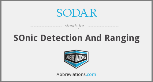 What does SODAR stand for?