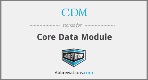 CDM - Core Data Module