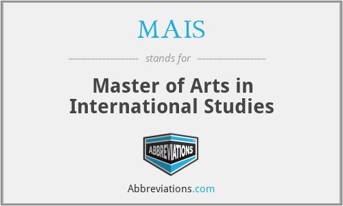 MAIS - Master of Arts in International Studies