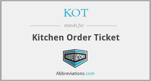 Kot Kitchen Order Ticket