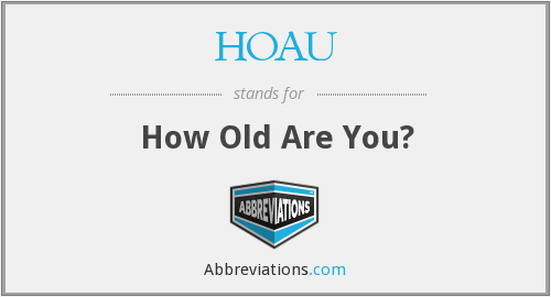 What does HOAU stand for?