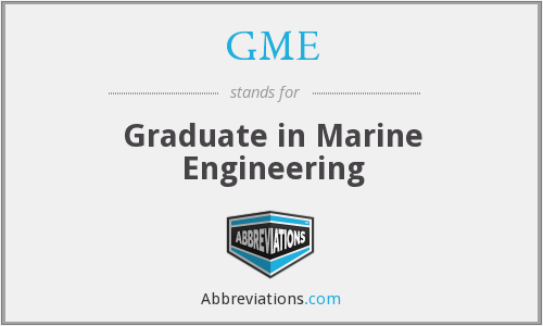 GME - Graduate in Marine Engineering