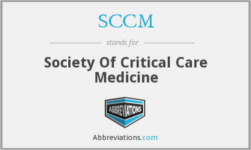 SCCM - Society Of Critical Care Medicine