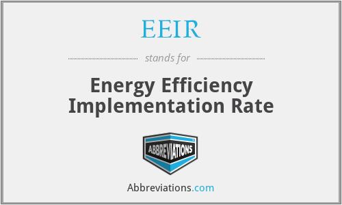 EEIR - Energy Efficiency Implementation Rate