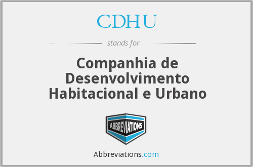 CDHU - Companhia de Desenvolvimento Habitacional e Urbano