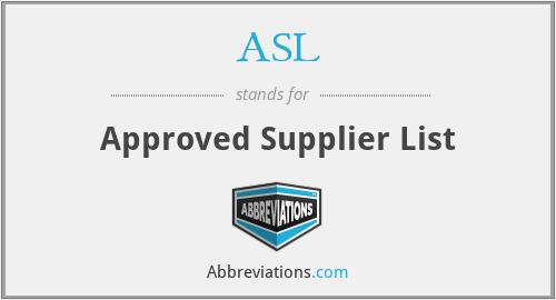ASL - Approved Supplier List
