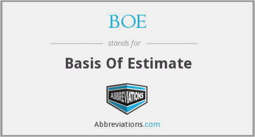 BOE - Basis Of Estimate