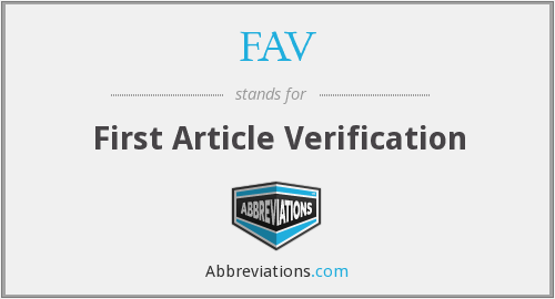 FAV - First Article Verification