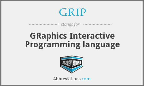 GRIP  - GRaphics Interactive Programming language